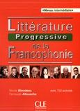 Nicole Blondeau et Ferroudja Allouache - Littérature progressive de la francophonie - Niveau intermédiaire avec 750 activités.