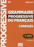 Maïa Grégoire - Grammaire progressive du français A1 débutant - Corrigés.