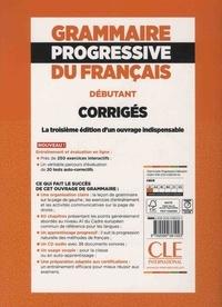 Grammaire progressive du français A1 débutant. Corrigés 3e édition