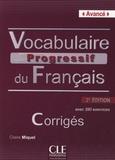 Claire Miquel - Vocabulaire progressif du Français - Avancé - Corrigés.