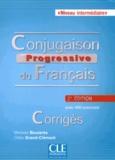 Michèle Boularès et Odile Grand-Clément - Conjugaison progressive du français Niveau intermédiaire - Corrigés.
