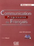 Communication progressive du français : avec 525 activités : niveau avancé / Claire Miquel   Leroy-Miquel, Claire