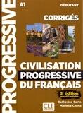 Catherine Carlo et Mariella Causa - Civilisation progressive du français débutant A1 - Corrigés avec 450 activités.