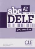 David Clément-Rodriguez et Amélie Lombardini - ABC DELF A2 - 200 exercices. 1 CD audio MP3