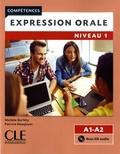 Michèle Barféty et Patricia Beaujouin - Expression orale Niveau 1 A1-A2. 1 CD audio