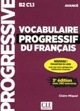 Claire Miquel - Vocabulaire progressif du français avancé - Avec 390 exercices. 1 CD audio