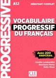 Amélie Lombardini et Roselyne Marty - Vocabulaire progressif débutant complet A1.1 - Avec 200 exercices. 1 CD audio MP3
