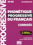 Lucile Charliac et Annie-Claude Motron - Phonétique progressive du français intermédiaire A2-B2 - Corrigés avec 600 exercices.