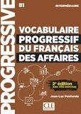 Jean-Luc Penfornis - Vocabulaire progressif du français des affaires intermédiaire B1. 1 CD audio