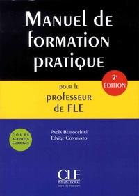 Paola Bertocchini et Edvige Constanzo - Manuel de formation pratique pour le professeur de FLE - Cours, activités, corrigés.