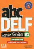 Lucile Chapiro et Adrien Payet - ABC DELF Junior Scolaire A1 - 200 exercices. 1 DVD