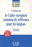 Evelyne Rosen et Claus Reinhardt - Le cadre européen commun de référence pour les langues.