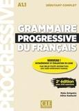 Maïa Grégoire et Alina Kostucki - Grammaire progressive du français A1.1 débutant complet. 1 CD audio
