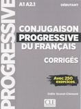 Odile Grand-Clément - Conjugaison progressive du français débutant A1 A2.1 - Corrigés avec 250 exercices.