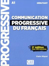 Claire Miquel - Communication progressive du français niveau débutant. 1 CD audio
