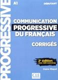 Claire Miquel - Communication progressive du français débutant A1 - Corrigés avec 320 exercices.