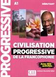 Jackson Noutchié Njiké - Civilisation progressive de la francophonie débutant A1 - Avec 350 activités.