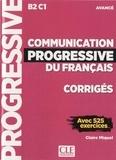 Claire Miquel - Communication progressive du français - Avancé B2 C1 Corrigés avec 525 exercices.