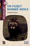 Françoise Claustres - Un furet nommé Moka.