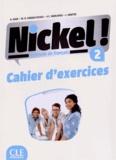 Hélène Augé et Maria Dolores Canada Pujols - Nickel ! 2 - Cahier d'exercices.