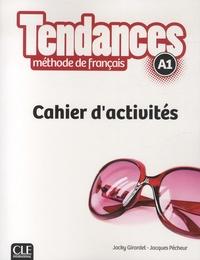 Jacky Girardet et Jacques Pécheur - Tendances A1 - Cahier d'activités.