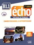 Jacques Pécheur et Jacky Girardet - Echo B1.1 - Cahier personnel d'apprentissage. 1 CD audio MP3