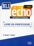 Martine Stirman et Jacky Girardet - Echo B1.1 - Guide pédagogique.