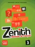 Fabrice Barthélemy et Sophie Sousa - Zénith 3 B1 - Méthode de français. 1 DVD