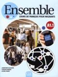 Dorothée Escoufier et Philippe Marhic - Ensemble A1.1 - Cours de français pour migrants. 1 Cédérom