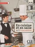 Vera Bencini et Monique Paola Cangioli - En cuisine et en salle - Français professionnel B1-B2. 1 DVD