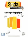 Bruno Mègre et Lucile Chapiro - Soda 1 - Guide pédagogique.