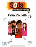 Bruno Mègre et Lucile Chapiro - Soda 2 - Cahier d'activités.