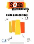 Bruno Mègre et Lucile Chapiro - Soda 2 - Guide pédagogique.