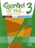 Michèle Butzbach - Essentiel et plus... 3 A2 - Livre du professeur. 1 CD audio