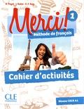 Adrien Payet et Isabelle Rubio - Merci ! 1 - Cahier d'activités.