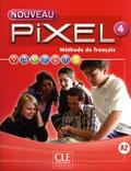 Sylvie Schmitt - Méthode de français Nouveau Pixel 4 - Livre de l'élève. 1 Cédérom