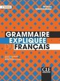 Sylvie Poisson-Quinton et Reine Mimran - Grammaire expliquée du français - Niveau intermédiaire.