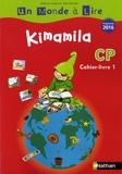 Catherine Boyer et Jean-Pierre Costet - Kimamila CP série rouge - Cahier-livre 1.