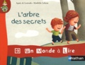 Agnès de Lestrade et Mathilde Lebeau - L'arbre des secrets.