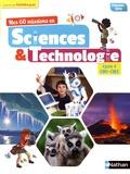 André Duco - Mes 60 missions en sciences & technologie Cycle 3 CM1-CM2.