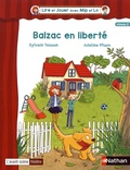 Sylvain Tesson et Adeline Pham - Balzac en liberté.
