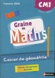 Valérie Le Goff - Mathématiques CM1 Cycle 3 Année 1 Graine de Maths - Cahier de géométrie.