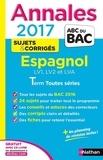 Annales Espagnol : LV1, LV2 et LVA Term toutes séries : Sujets & corrigés / Collectif |