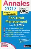 Annales Economie-Droit, Management des Organisations Term STMG : Sujets & corrigés / Claire Vidal-Ayrinhac, Dalila Benchikh, Gwenaëlle Lefebvre, Franck Levavasseur |