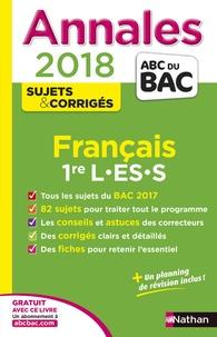 Anne Cassou-Noguès et Séléna Hébert - Français 1re L-ES-S - Sujets & corrigés.