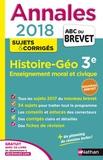 Laure Genet et Pascal Jézéquel - Histoire-Géographie, Enseignement moral et civique 3e - Sujets & corrigés.