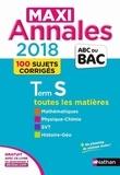Dominique Besnard et Christian Lixi - Terminale S Maxi-annales - Sujets & corrigés.
