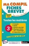 Cédric Gouygou et Gilles Lassus - Ma compil fiches brevet - 3e, toutes les matières.