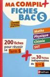 Pierre-Antoine Desrousseaux et Karine Marteau-Bazouni - Ma compil+ fiches Bac S.