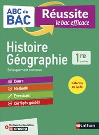 Cécile Vidil et Frédéric Fouletier - Histoire-Géographie 1re générale - Avec un livret orientation Onisep.